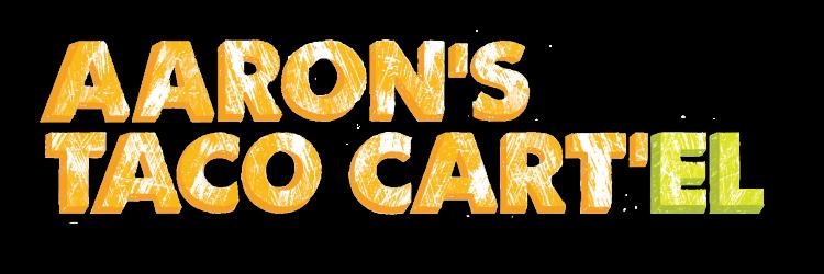 Aaron's Taco Cart'el